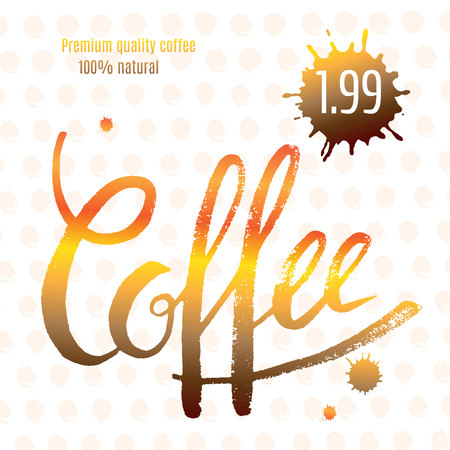 Coffee cup restaurant, cafe label or sticker or flyer with price tag. Elegant vintage background with hand-written text and ink blots. Vector illustration.