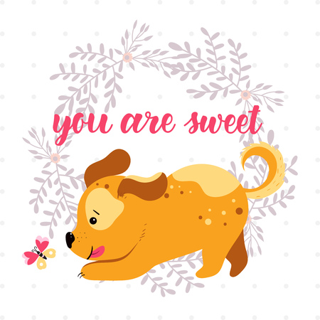 Cute red-haired dog playing with butterfly on floral frame background and inscription - You are sweet. Vector illustration. Illustration