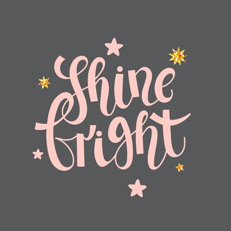 shine bright - lettering