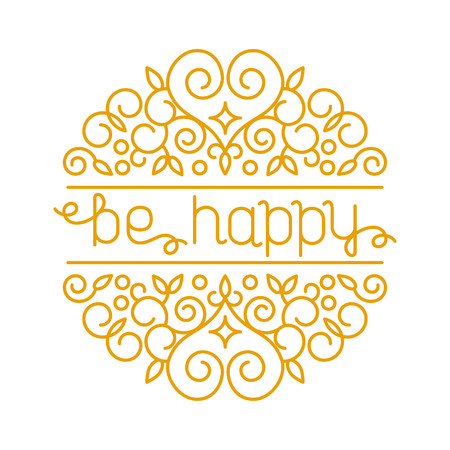 Vector  card design template with hand lettering. Text be happy. Decorative element in trendy linear style.