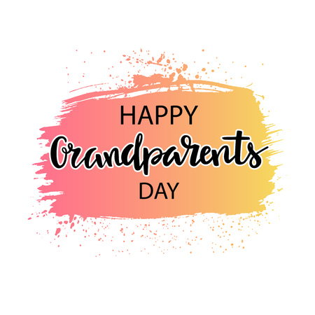 Happy Grandparents day - lettering for holiday on a background of brush stroke isolated on white. Vector illustration. Ilustrace