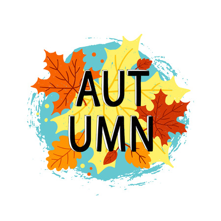 Hand drawn vector illustration. Background with Fall leaves and text.