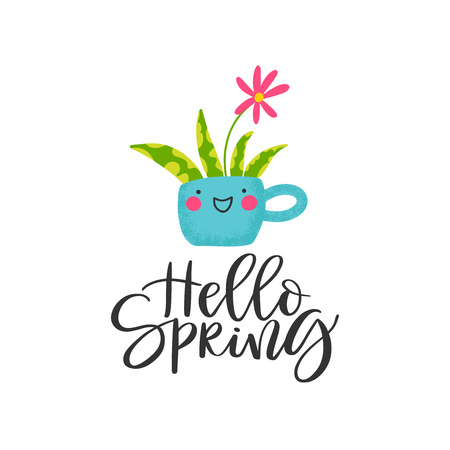 Spring background with a funny flower in a mug and hand written phrase - hello spring. Vector illustration.
