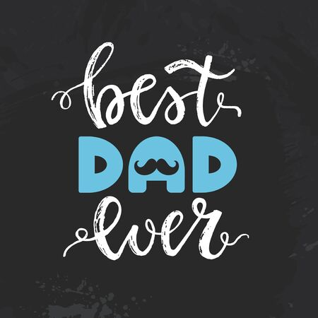 Happy Father's Day card with a handwritten phrase - best dad ever on a black background. Vector illustration.  イラスト・ベクター素材