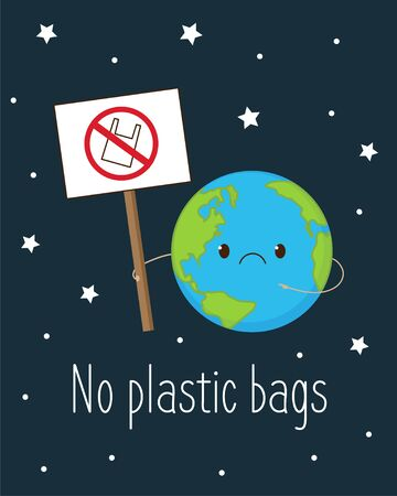 Cute sad Earth holding sign no plastic bag. Cartoon globe character cry. Save the Earth, zero waste concept. Environment pollution problem. Vector illustration