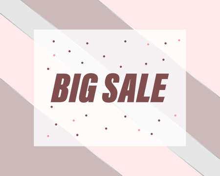 big sale, advertising banner for sales. Suitable for the beauty and fashion industry, cosmetics and clothing stores.Background in soft pink colors in stripes.