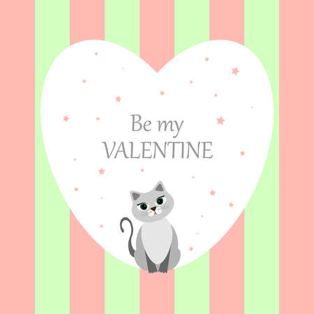 White heart with a cat on a striped background. Gray cute cat. Pink and green stripes. Be my Valentine. Happy Valentine's day. Vector illustration.