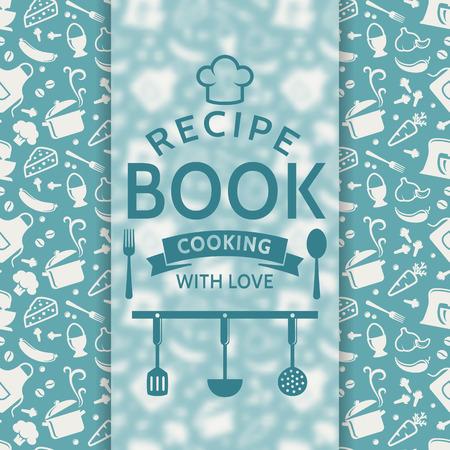 libros: Libro de recetas. Cocinar con amor. Tarjeta de la receta con la silueta s�mbolos culinarios y placa tipogr�fica. Vector de fondo en colores azul y blanco. Vectores