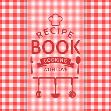 recipe card: Recipe book. Cooking with love. Recipe card with a checkered pattern and typographic badge. Vector background in red and white colors. Illustration