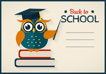 teachings: Back to school. Vector card with place for text. Wise owl with books and graduate cap. Flat design.