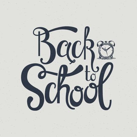 handwritten: Back to school handwritten inscription. Hand lettering card with alarm clock. Vector illustration.
