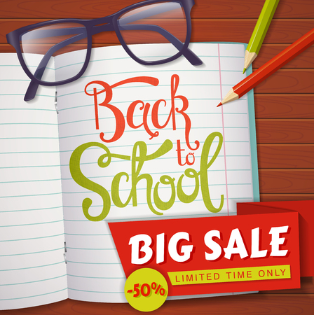 Back to school discount banner. Vector background with students items and hand lettering. Top view on a wooden table with glasses, pencils, notebook and sale label. Illustration