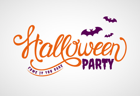 dare: Halloween Party! Come if you dare. Lettering banner with bats. Vector invitation. Illustration