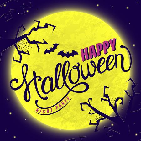 gloomy: Happy Halloween night party! Lettering card with gloomy scene. Vector invitation.
