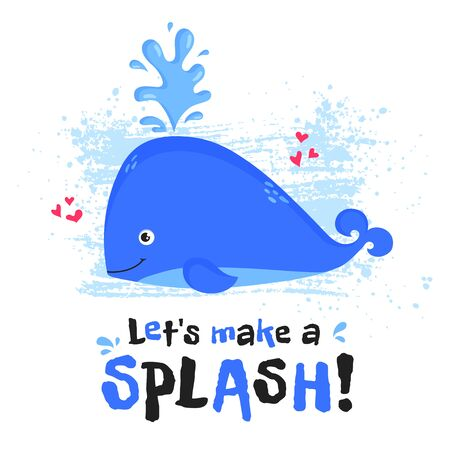 Illustration with cute whale and slogan - Lets make a splash! Vector print for card, poster, children wear or other design.  イラスト・ベクター素材