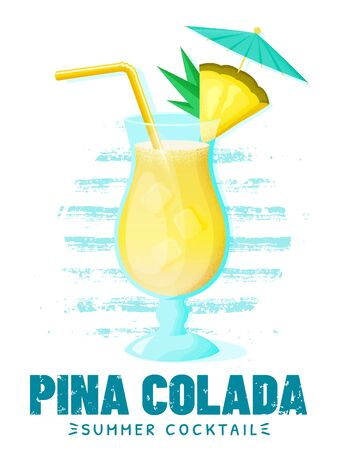 Pina Colada - summer cocktail with pineapple slice, straw and umbrella. Poster with glass of alcoholic drink on striped background. Vector illustration. Illustration