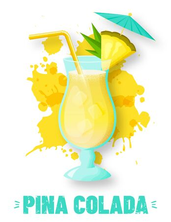 Pina colada with pineapple slice, straw and umbrella. Modern banner with glass of alcoholic drink and juice splashes. Vector illustration isolated on white background.