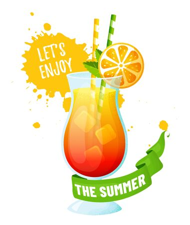 Tropical cocktail with orange slice. Lets enjoy the summer! Vector illustration isolated on white background. Modern banner with refreshing drink, ribbon and juice splashes.