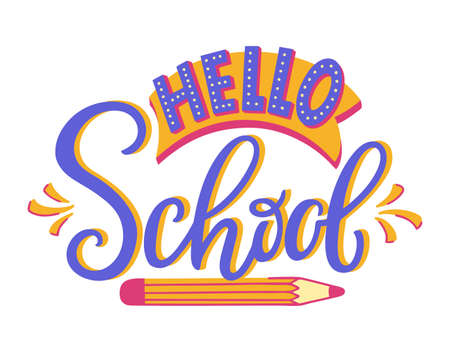 Hello School - hand lettering. Colorful modern handwritten inscription. Vector illustration isolated on white background. Vectores