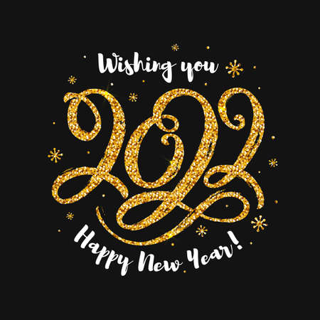 Happy New Year 2022 greeting card with glitter lettering. Shining handwritten figures isolated on black background. Vector illustration. Hand-drawn gold number.