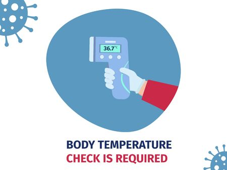 Body temperature check before entering public areas. Coronavirus prevention concept. Hand in glove holding infrared thermometer vector illustration for poster, banner.