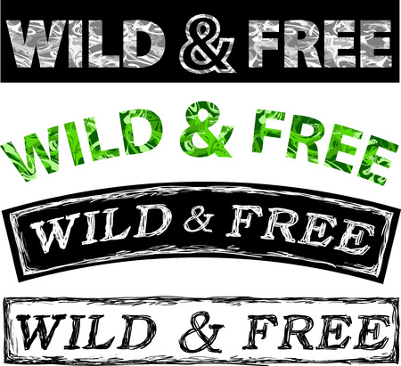 phrases: set of Popular phrases Wild and Free Illustration