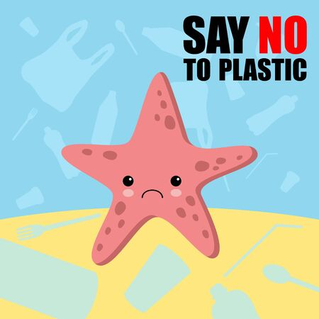 Stop plastic pollution banner. Vector image of cartoon style with sad crying starfish. Ecology concept illustration. Say No To No More Plastic lettering. Kawaii style