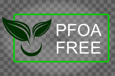 PFOA stamp Does not contain PFOA, safe for health. Flat style. On a transparent background. Vector illustration