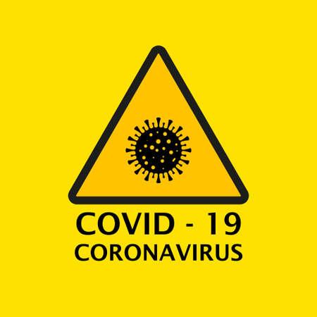 Dangerous virus icon illustration. Crown virus warning sign  concept isolated on yellow background. COVID 19. Illustration of a dangerous virus icon. Pandemic. Vector illustration Illustration