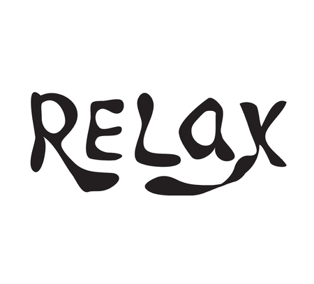 chill out: Relax. Hand drawn lettering. Calligraphy vector illustration Illustration