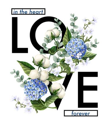Typografische print voor t-shirt met slogan en hortensia, katoenbloemen en eucalyptustakken.
