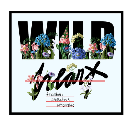 Typographical print for t-shirt with wild flowers and slogan. 矢量图像