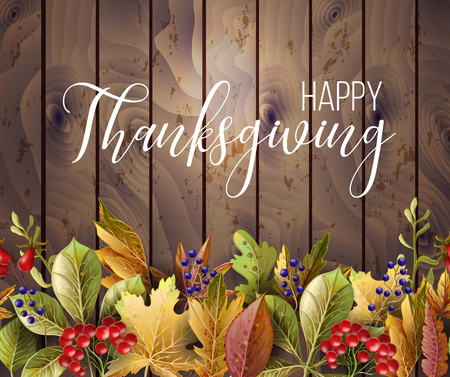Happy Thanksgiving poster with autumn leaves on wood background.