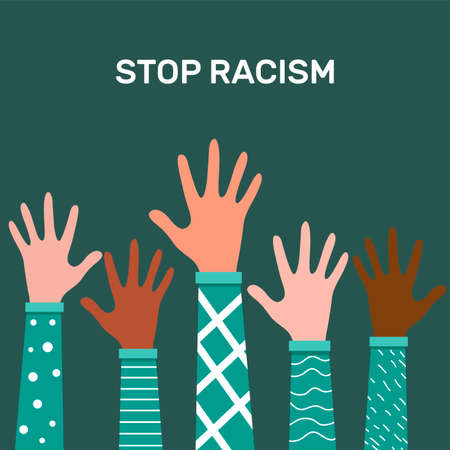 Stop racism. Black lives matter, we are equal. No racism concept. Flat style. Protesting hands people. Vector illustration. Isolated.
