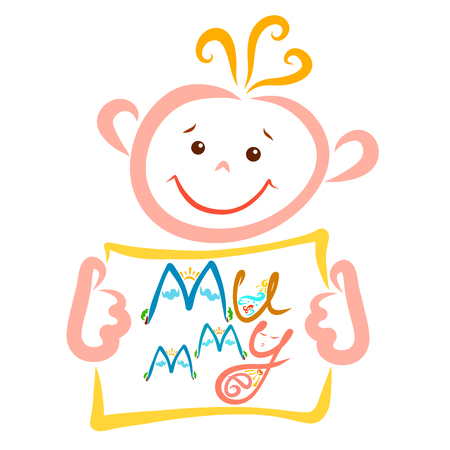 cute cheerful child holding a sheet with the creative word mummy, mom and life