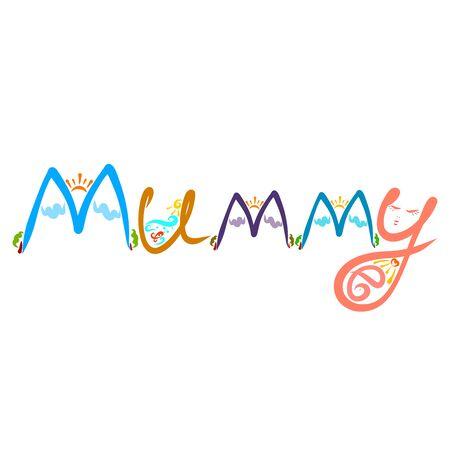 decorated creative word Mummy, motherhood and nature Stockfoto