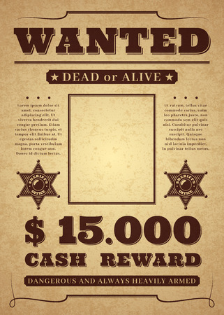 Wanted poster. Old distressed western criminal background. Dead or alive wanted vector template
