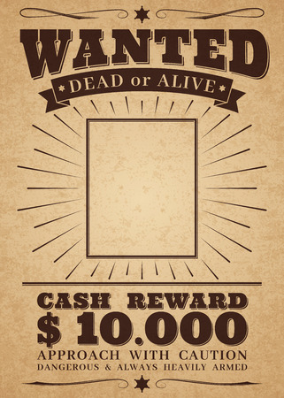 Wanted vintage western poster. Dead or alive crime outlaw. Wanted for reward retro banner Illustration