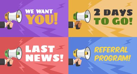 Concepts with megaphone. Hand with loudspeaker, we want you advertising message for referral link, last news banner or flyer, vector poster set