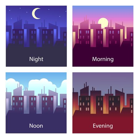 Different times of day. Night and morning, noon and evening. 4 times vector illustrations of city landscape with skyscraper silhouette