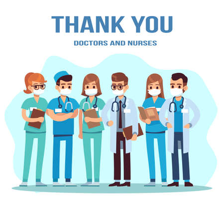 Thank you doctor and nurse. Team of young doctors for fighting the coronavirus, group of medical staff standing in uniform, masks with stethoscope, pandemic concept flat vector cartoon illustration Vettoriali