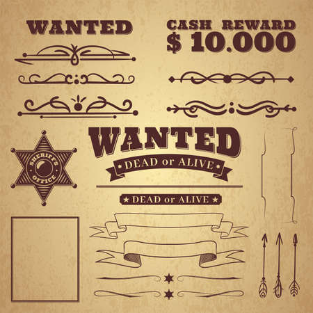 Wanted poster. Wild west vintage criminal search ornaments, borders and ribbons, frames and scroll elements in retro style on badge background, vector western illustration for design and decor