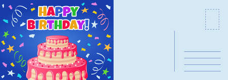 Happy birthday postcard. Holiday card with flat style bright colorful cake, letter template with congratulate text, confetti and dessert, design invitation and greeting vector cartoon illustration