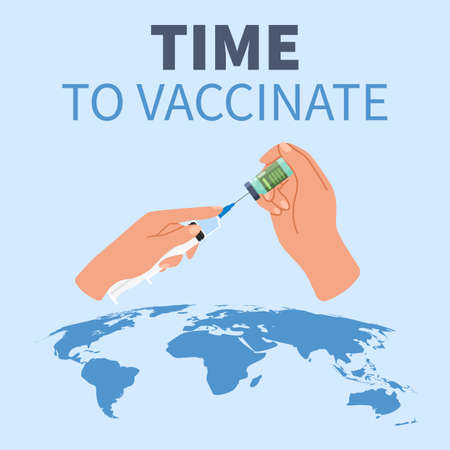 Time for vaccination. Global fight against virus. Covid-19 vaccine. Cartoon hands hold syringe and bottle of medicine. Worldwide coronavirus immunization and prevention. Vector poster