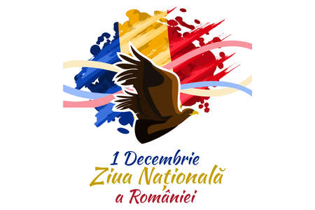 Translation: December 1, National Day of Romania. Great Union Day of Romania Vector Illustration. Suitable for greeting card, poster and banner.