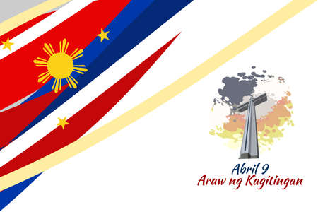 Translation: April 9. Day of Valor. Also known as Bataan Day vector illustration. Suitable for greeting card, poster and banner.