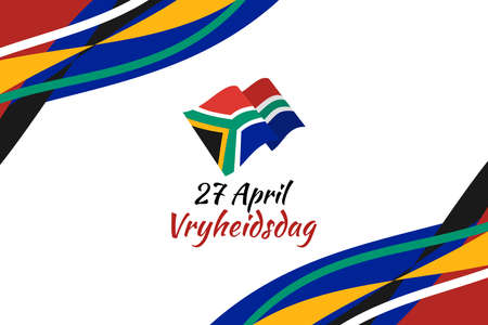 Translation: April 27. Freedom Day. Freedom day (Vryheidsdag) National day of South Africa Vector illustration. Suitable for greeting card, poster and banner. 向量圖像