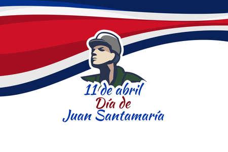 Translation: April 11, Juan Santamaría Day vector illustration. Suitable for greeting card, poster and banner. 版權商用圖片 - 168040047