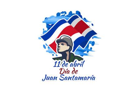 Translation: April 11, Juan Santamaría Day vector illustration. Suitable for greeting card, poster and banner. 版權商用圖片 - 168040049