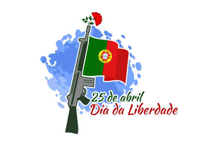 Translation: April 25, Freedom Day of Portugal. National Day of Portugal Vector Illustration. Suitable for greeting card, poster and banner. 版權商用圖片 - 168040135
